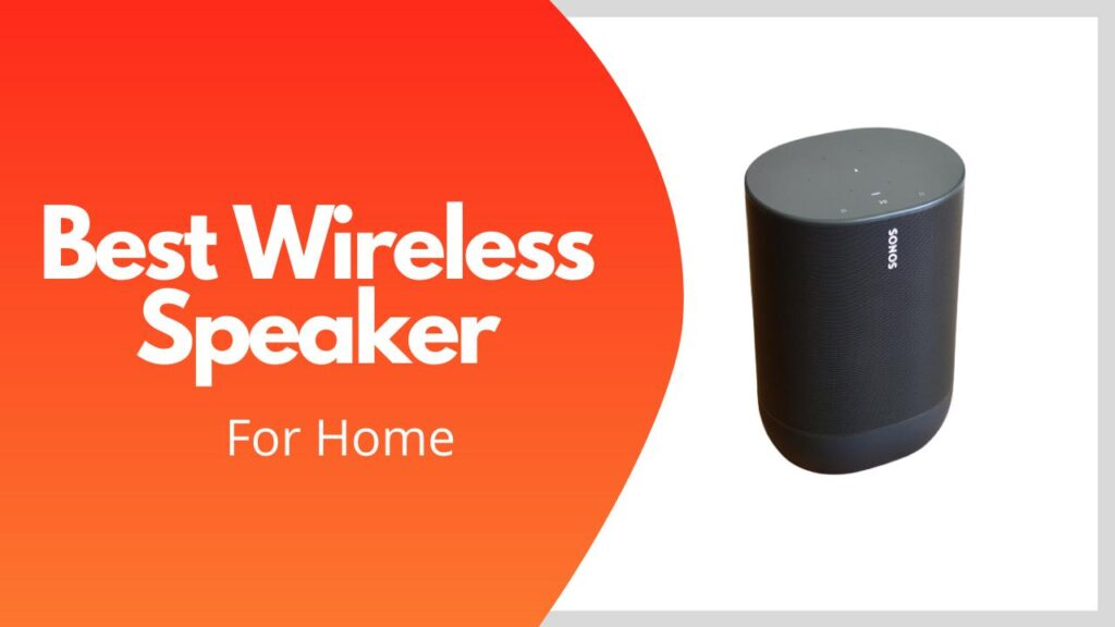 Best Wireless Speakers For Hoome